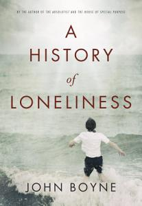 A History of Loneliness Book