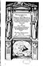 Monasteriologia, in quâ insignium aliquot monasteriorum familiae S. Benedicti in Germania, origines, fundatores,... auctore R. P. F. Carolo Stengelio,...
