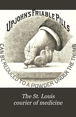 The St  Louis Courier of Medicine PDF