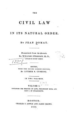 The treatise of laws  preliminary book  and part I  of engagements