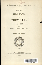 A select bibliography of chemistry, 1492-1902: Volume 44