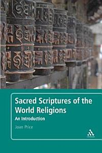 Sacred Scriptures of the World Religions Book