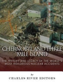 Chernobyl and Three Mile Island PDF