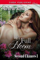 In Full Bloom [Second Chances 1]