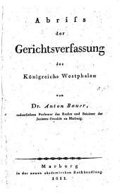Abriss der Gerichtsverfassung des Koenigreichs Westphalen
