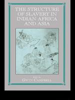 Structure of Slavery in Indian Ocean Africa and Asia PDF