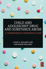 Child and Adolescent Drug and Substance Abuse