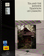Tea and the Japanese Tradition of Chanoyu PDF