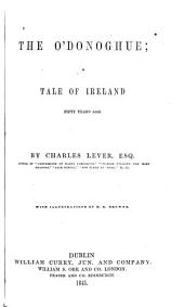 The O'Donoghue: A Tale of Ireland Fifty Years Ago