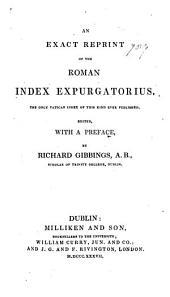 An Exact Reprint of the Roman Index Expurgatorius