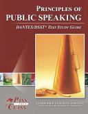 Principles Of Public Speaking Dantes Dsst Test Study Guide