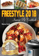 Freestyle 2018 Instant Pot Cookbook