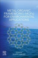 Metal Organic Frameworks  MOFs  for Environmental Applications
