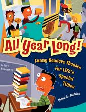 All Year Long! Funny Readers Theatre for Life's Special Times: Funny Readers Theatre for Life's Special Times