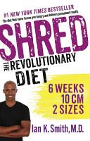 Shred  The Revolutionary Diet PDF