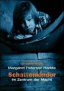 Schattenkinder   Im Zentrum der Macht PDF