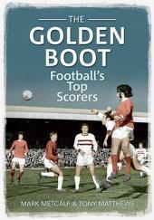 The Golden Boot: Football's Top Scorers