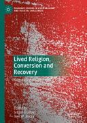 Lived Religion, Conversion and Recovery