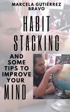 Habit Stacking and some Tips to Improve Your Mind PDF