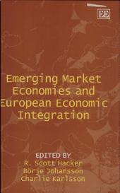 Emerging Market Economies and European Economic Integration