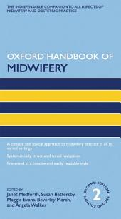 Oxford Handbook of Midwifery: Edition 2