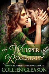 A Whisper of Rosemary: The Medieval Herb Garden Series: Book 2