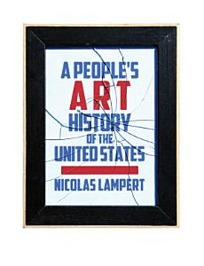 A People?s Art History of the United States Book