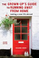 The Grown Up s Guide to Running Away from Home  Second Edition PDF