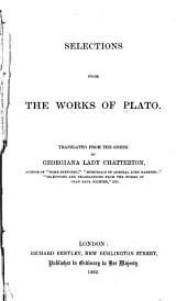 Selections from the Works of Plato