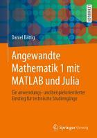 Angewandte Mathematik 1 mit MATLAB und Julia PDF
