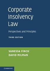 Corporate Insolvency Law: Perspectives and Principles, Edition 3