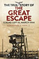 The True Story of the Great Escape PDF