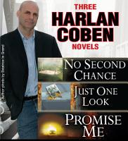 3 Harlan Coben Novels  Promise Me  No Second Chance  Just One Look PDF