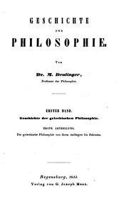 Grundlinien einer positiven Philosophie: Geschichte der griechischen Philosophie