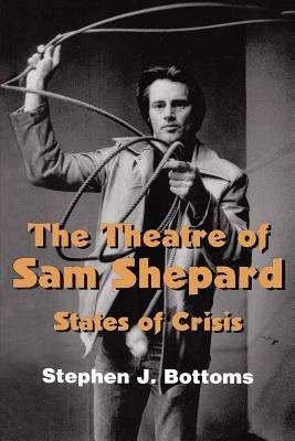 The Theatre of Sam Shepard PDF