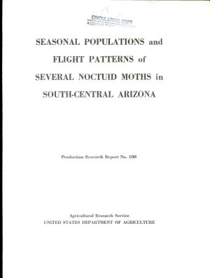 Seasonal Populations and Flight Patterns of Several Noctuid Moths in South-central Arizona