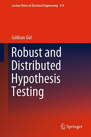 Robust and Distributed Hypothesis Testing PDF