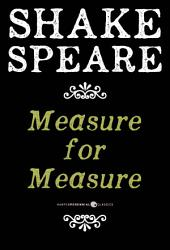 Measure For Measure: A Comedy