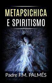 Metapsichica e Spiritismo