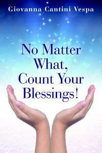 No Matter What, Count Your Blessings!