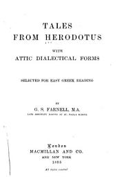 Tales from Herodotus with Attic Dialectical Forms: Selected for Easy Greek Reading
