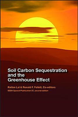Soil Carbon Sequestration and the Greenhouse Effect PDF