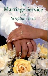 The Marriage Service with Scripture Texts