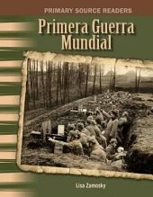 Primera Guerra Mundial (World War I)