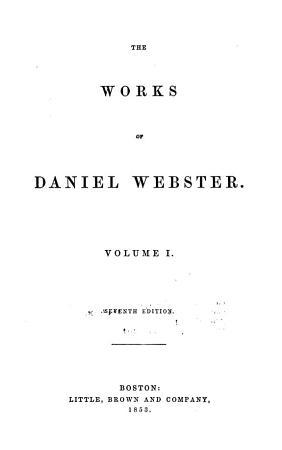 The Works of Daniel Webster     PDF