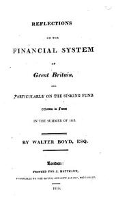 Reflections on the financial system of Great Britain, and particularly on the sinking fund