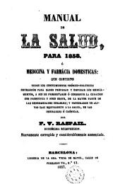 Manual de la salud: para 1857 o medicina y farmácia domésticas