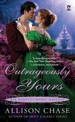 Outrageously Yours