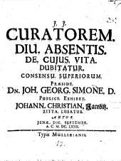 Curator diu absentis de cuius vita dubitatur