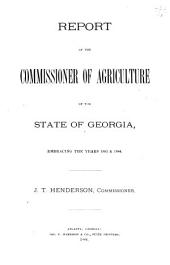 Annual Report of the Commissioner of Agriculture of the State of Georgia ...